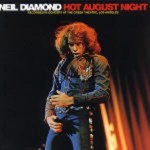 Hot August Night - CD Audio di Neil Diamond