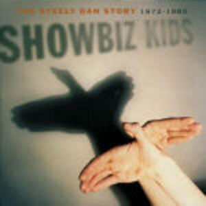 Foto Cover di Show Biz Kidz: The Steely Dan Story, CD di Steely Dan, prodotto da Mca