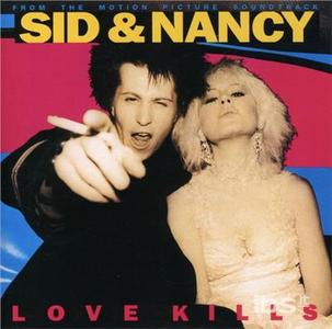 CD Sid & Nancy-Love Kills (Colonna Sonora)