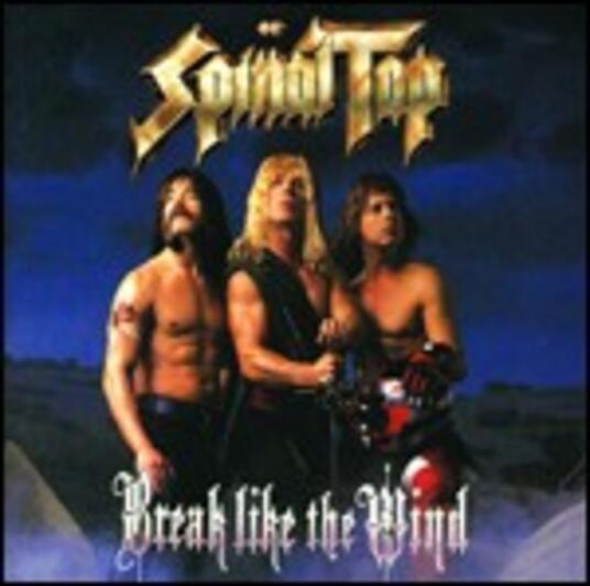 Break Like the Wind - CD Audio di Spinal Tap