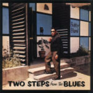 CD Two Steps from the Blues di Bobby Bland