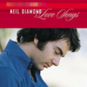 Foto Cover di Love Songs, CD di Neil Diamond, prodotto da MCA