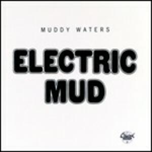 Electric Mud - CD Audio di Muddy Waters