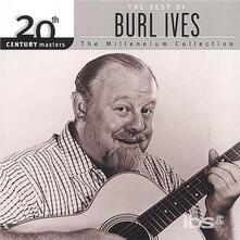 Millennium Collection - CD Audio di Burl Ives