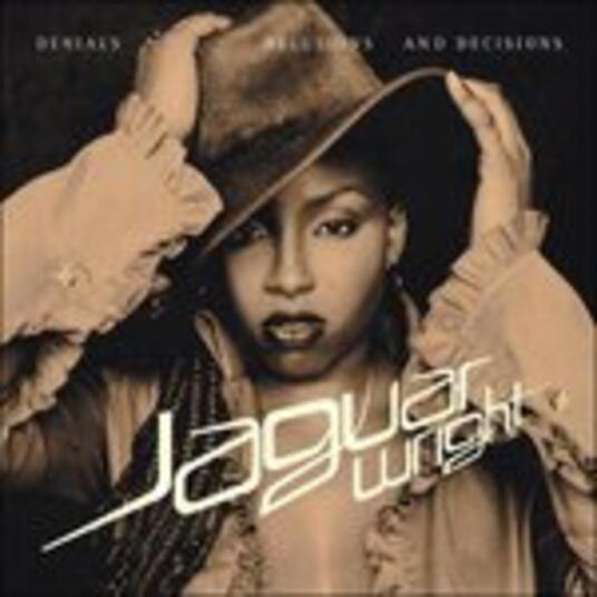 Denials, Delusions & Decisions - CD Audio di Jaguar Wright