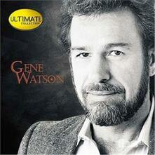 Ultimate Collection - CD Audio di Gene Watson