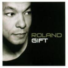 Roland Gift - CD Audio di Roland Gift