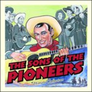 CD Ultimate Collection di Sons of the Pioneers