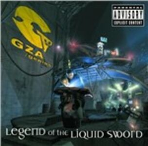 Foto Cover di Legend of the Liquid Sword, CD di Genius GZA, prodotto da Mca
