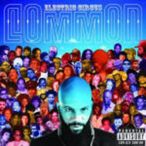 The Electric Circus - CD Audio di Common
