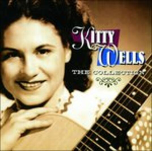 Kitty Wells. The Collection - CD Audio di Kitty Wells