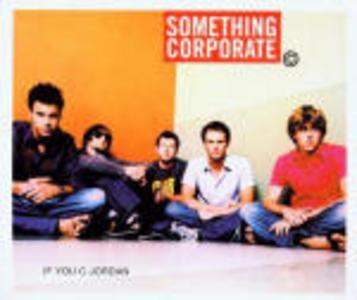 CD If U C Jordan di Something Corporate