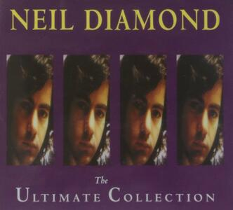 Neil Diamond. The Ultimate Collection - CD Audio di Neil Diamond