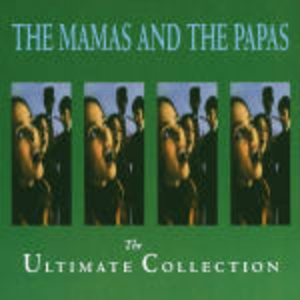 CD The Ultimate Collection di Mamas and the Papas