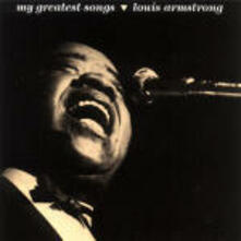 My Greatest Songs - CD Audio di Louis Armstrong