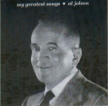 My Greatest Songs - CD Audio di Al Jolson
