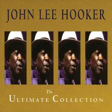 John Lee Hooker. The Ultimate Collection - CD Audio di John Lee Hooker