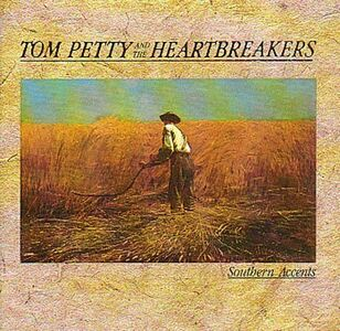 CD Southern Accents Tom Petty , Heartbreakers