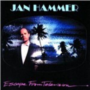 Foto Cover di Escape from Television, CD di Jan Hammer, prodotto da Mca