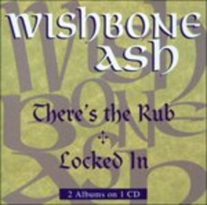 CD There's the Rub - Locked in di Wishbone Ash