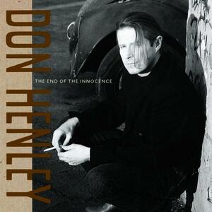 End Of The Innocence - CD Audio di Don Henley