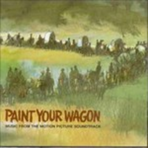 CD Paint Your Wagon (Colonna Sonora)