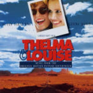 Thelma & Louise (Colonna Sonora) - CD Audio
