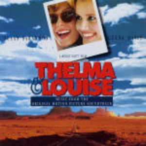 CD Thelma & Louise (Colonna Sonora)