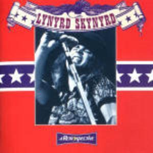 A Retrospective - CD Audio di Lynyrd Skynyrd