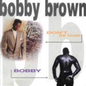 CD Don't Be Cruel - Bobby di Bobby Brown