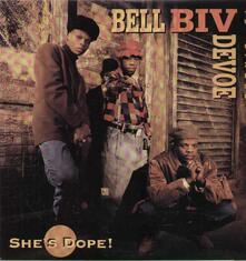 She's Dope - Vinile 10'' di Bell Biv DeVoe