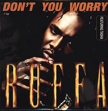 Don't You Worry - Vinile LP di Ruffa