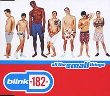 All The Small Things - CD Audio Singolo di Blink 182