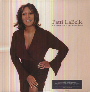 Vinile Too Many Tears Patti Labelle