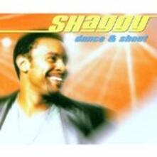 Dance & Shout - CD Audio Singolo di Shaggy