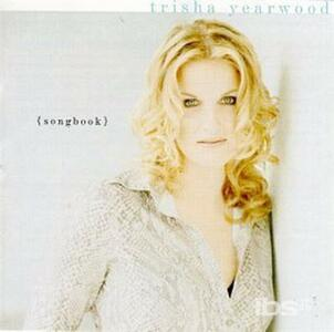 Songbook-A Collection Of Hits - CD Audio di Trisha Yearwood