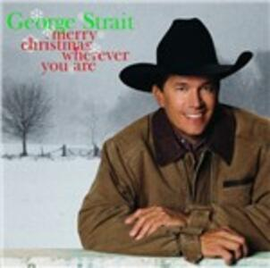 Merry Christmas Wherever You Are - CD Audio di George Strait