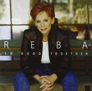 So Good Together - CD Audio di Reba McEntire