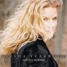 Real Live Woman - CD Audio di Trisha Yearwood