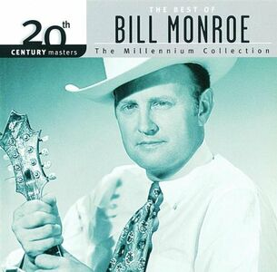 CD 20th Century Masters di Bill Monroe