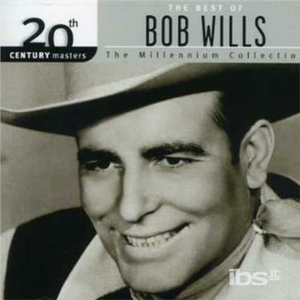 CD Millennium Collection di Bob Wills