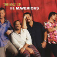 The Best of the Mavericks - CD Audio di Mavericks