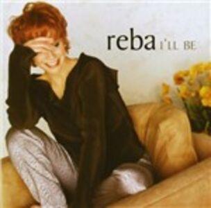 CD I'll Be di Reba McEntire