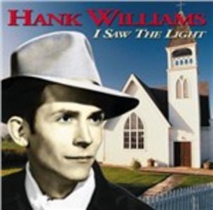 CD I Saw the Light di Hank Williams