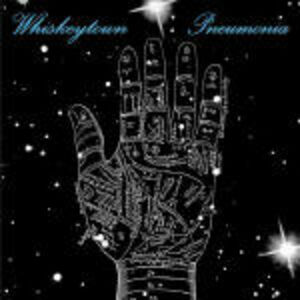 CD Pneumonia di Whiskeytown