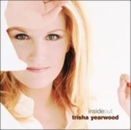 Inside Out - CD Audio di Trisha Yearwood