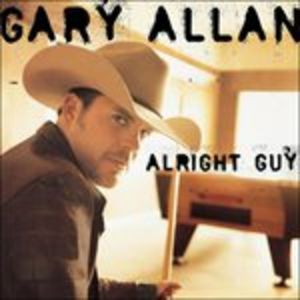 CD Alright Guy di Gary Allan