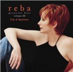 CD Greatest Hits vol.III. I'm a Survivor di Reba McEntire