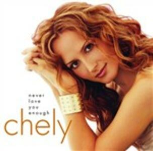 Never Love You Enough - CD Audio di Chely Wright