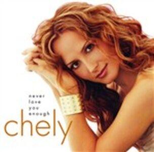 Foto Cover di Never Love You Enough, CD di Chely Wright, prodotto da Mca